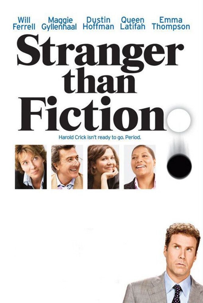 Stranger than Fiction - As best-selling novelist Kay Eiffel struggles with how to kill off her main character, IRS auditor Harold Crick begins hearing her voice in his head and slowly realizes that he must stop his own death.