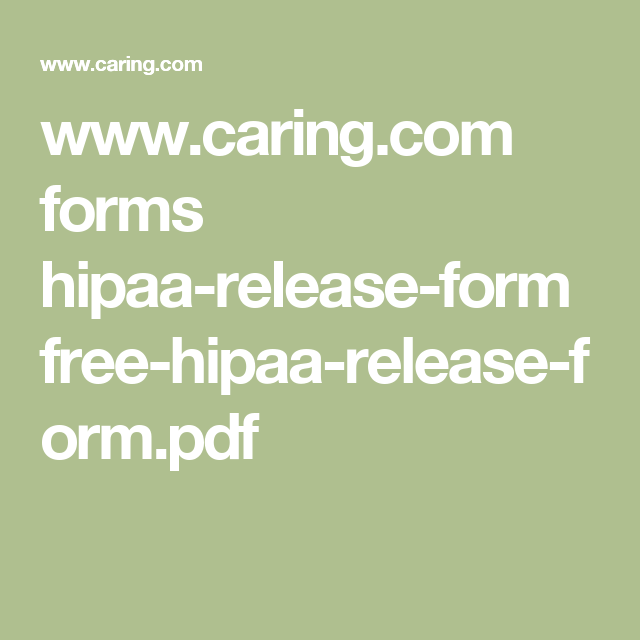 WwwCaringCom Forms HipaaReleaseForm FreeHipaaReleaseForm