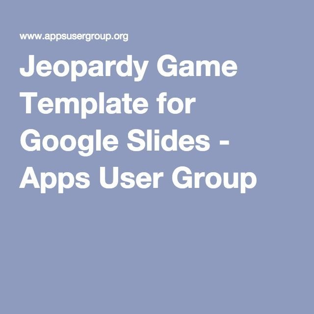 Jeopardy Game Template for Google Slides - Apps User Group - google docs spreadsheet