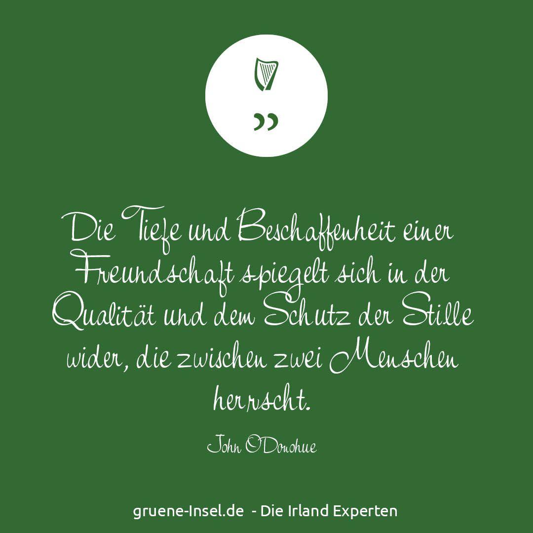 Zitat Aus Anam Cara Von John O Donohue Irland Zitat Freundschaft Grossartige Zitate Weisheiten Zitate