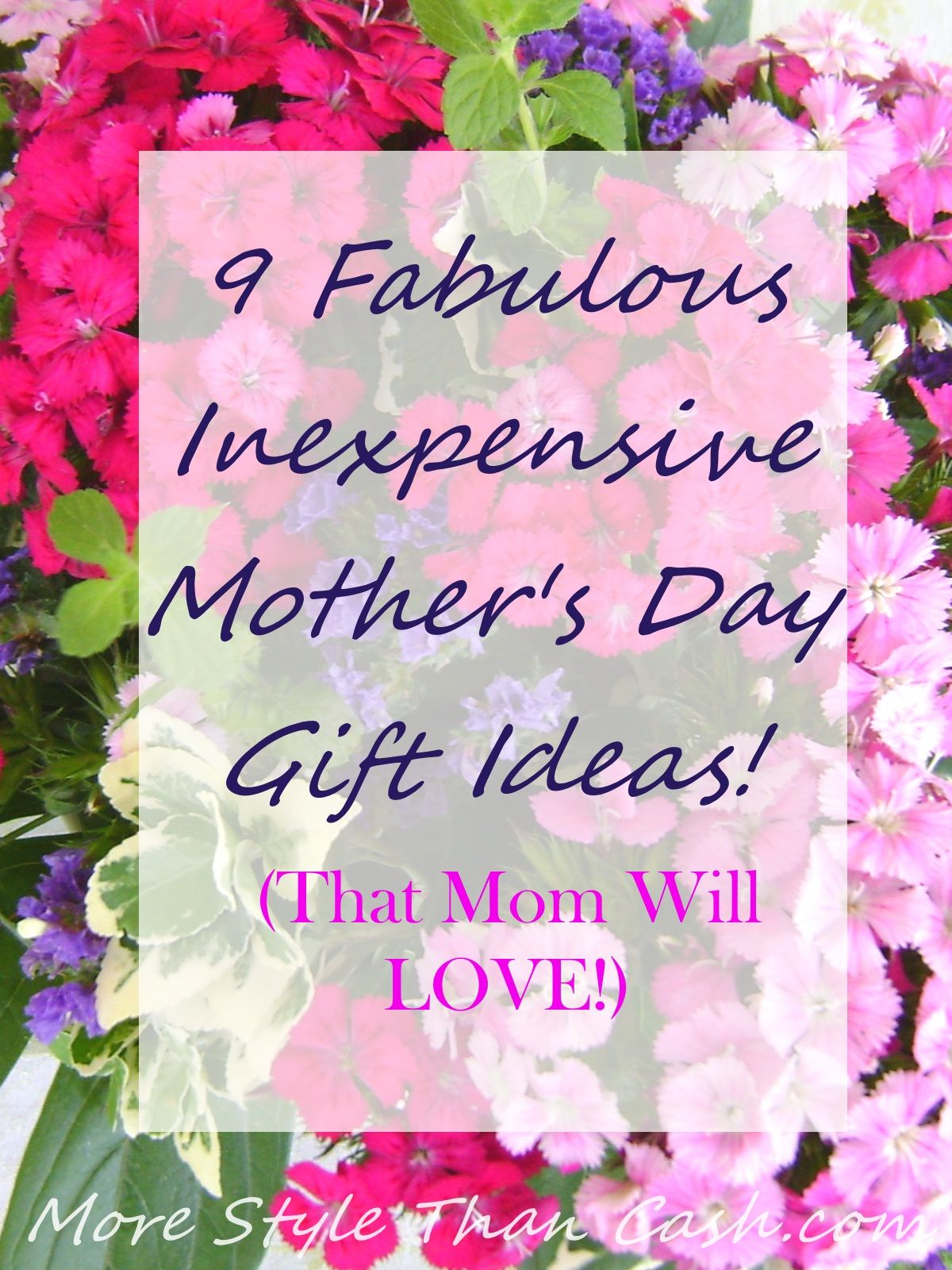 Inexpensive Mothers Day Gifts Pinterest Cut Flowers Flower