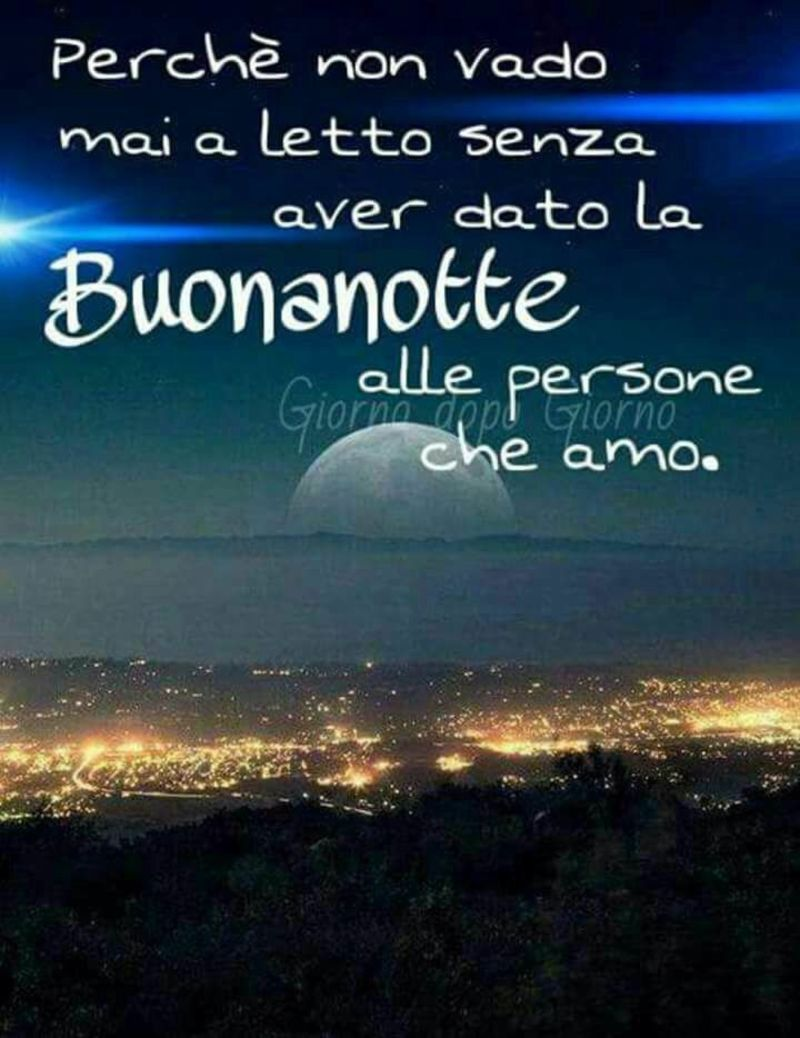 Dolce Notte Dio Ti Benedica 246 Notte Pinterest Dios