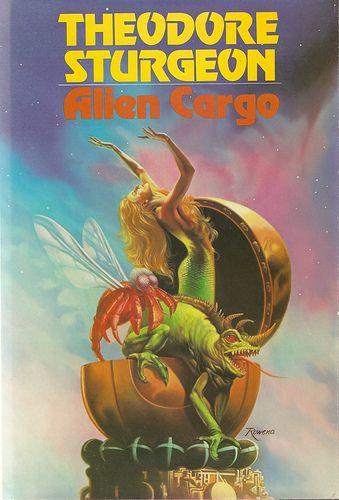 Theodore Sturgeon - Alien Cargo (Bluejay 1984) | Flickr - Photo Sharing!