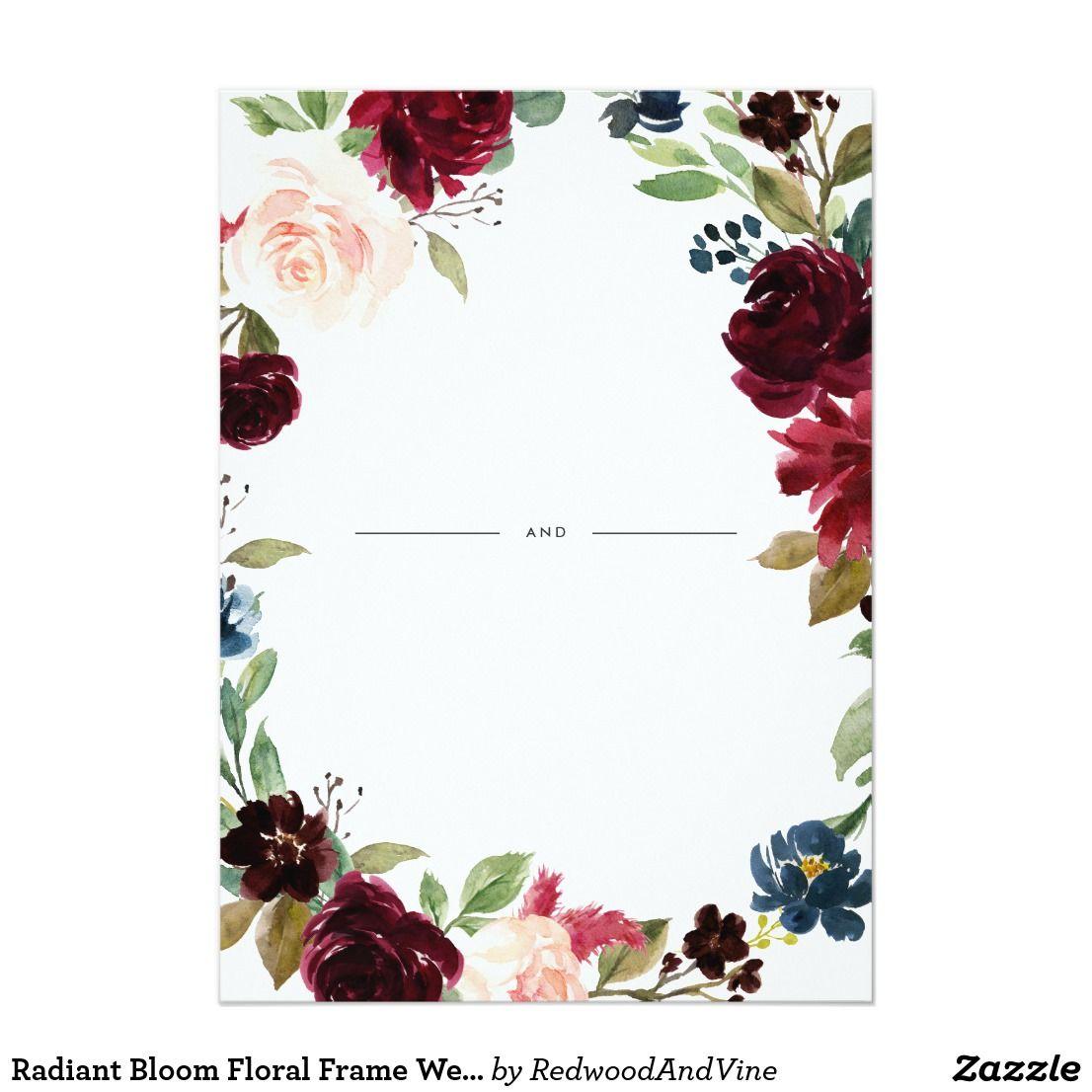 Getting Married Floral Invitation: Radiant Bloom Floral Frame Wedding Invitation V Roce 2018