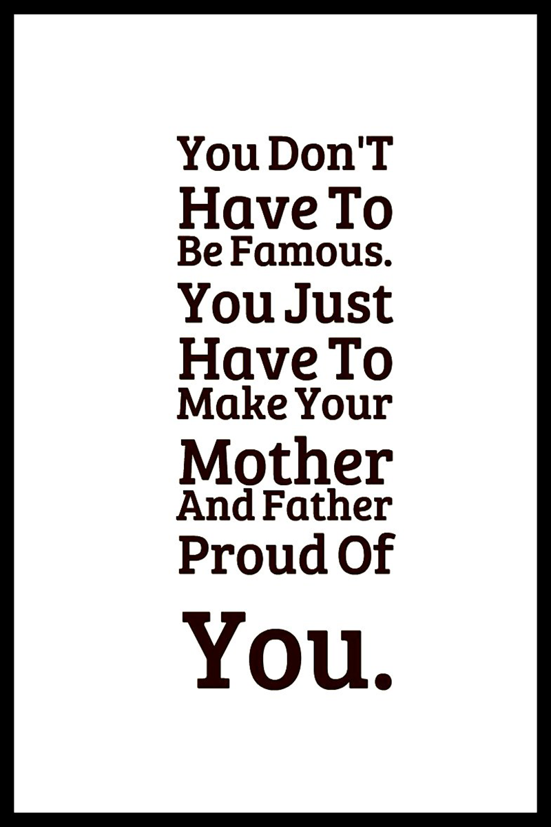 Make Your Parents Proud Inspiration Quotes For Kids Funny