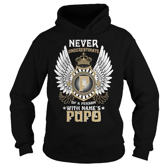 Cool PUPO  NEVER UNDERESTIMATE OF A PERSON WITH PUPO  NAME T-Shirts