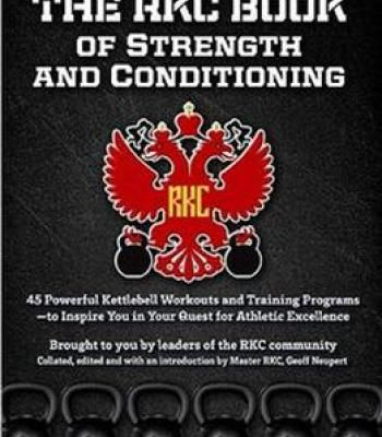 The Rkc Book Of Strength And Conditioning PDF | Healthcare