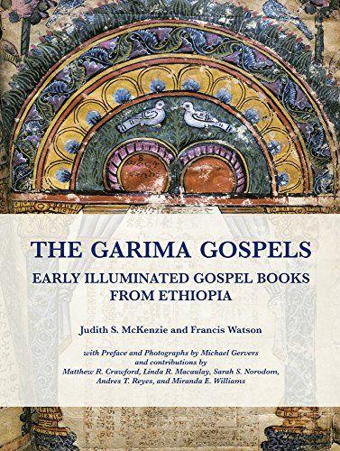 Download Pdf The Garima Gospels Early Illuminated Gospel Books