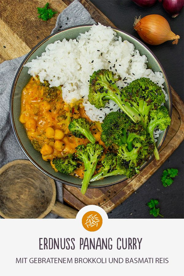 Erdnuss Panang Curry Erdnuss Panang Curry mit gebratenem Brokkoli und Basmati Reis. Guten Reishunger!