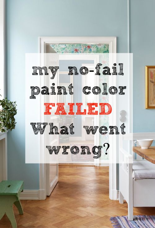 My No Fail Paint Color Failed   What Went Wrong?   New York Interior
