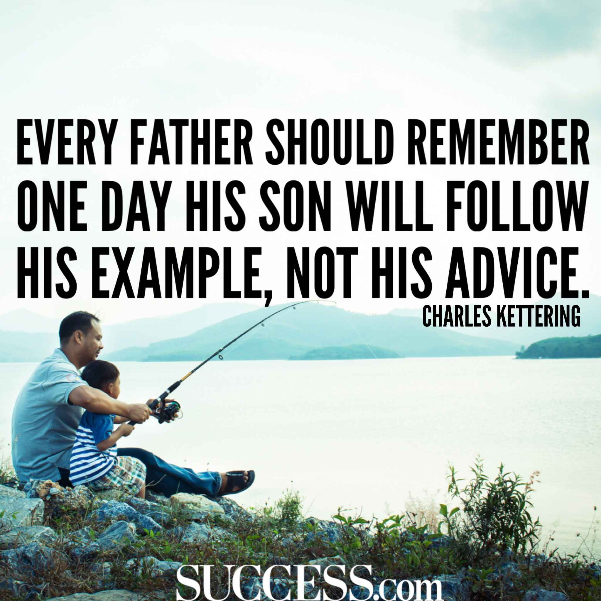 13 Loving Quotes About Fatherhood Success Fatherhood Quotes Fishing Quotes Funny Father Quotes