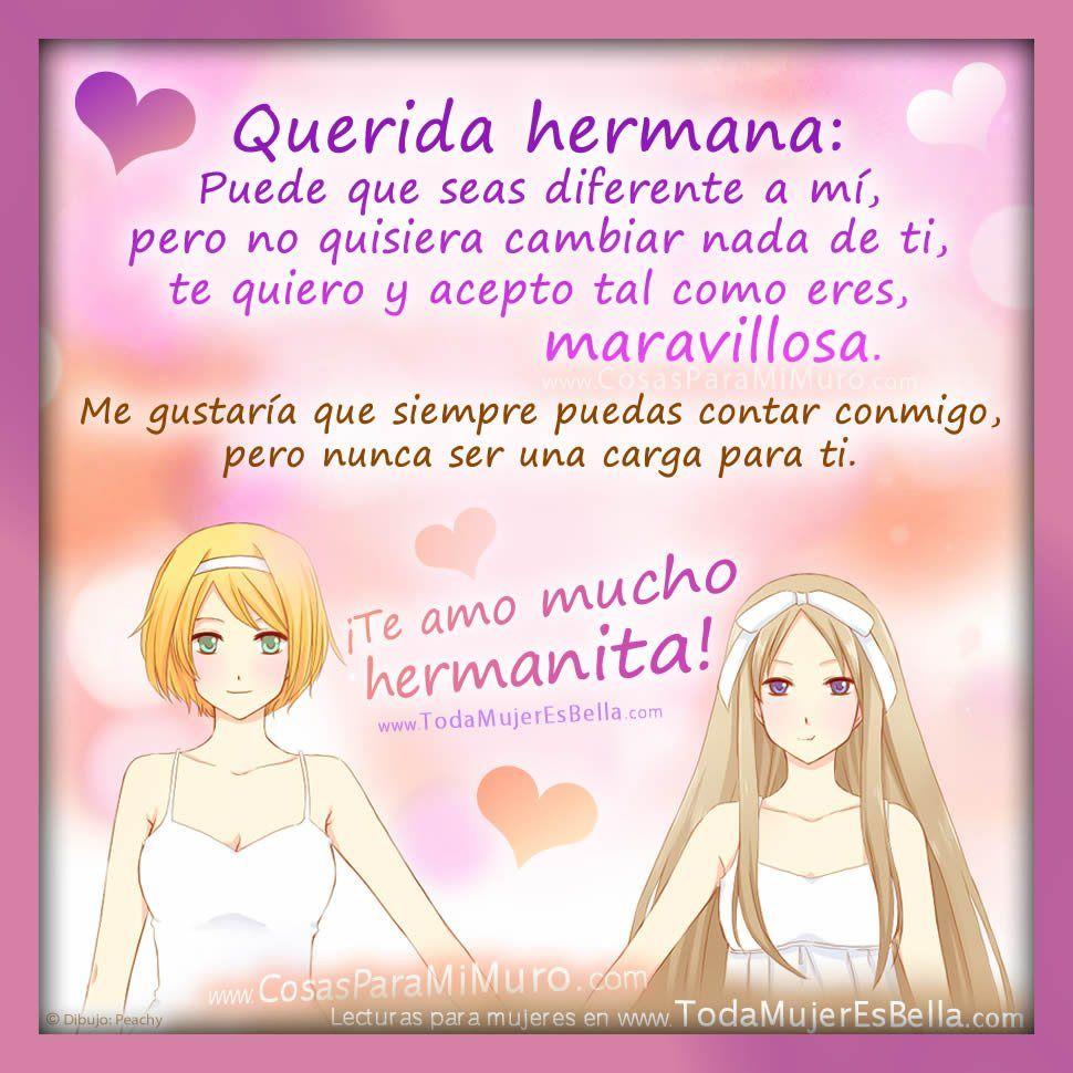 Mi Hermana Mayor La Herencia Q Me Dejo Mi Madre Con Imagenes