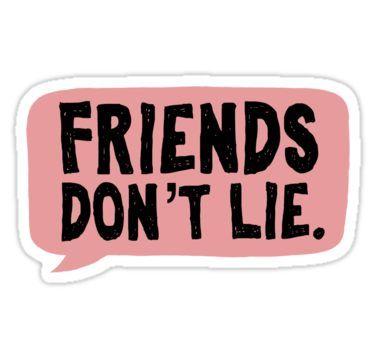 Friends Don T Lie Stranger Things Sticker Stickers