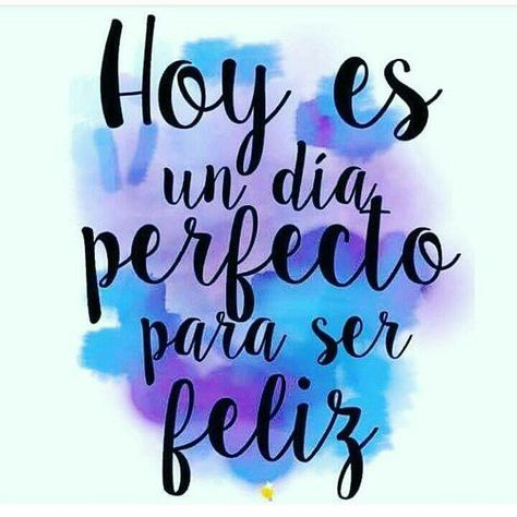 Frases, citas, dichos. Spanish quotes, sayings, phrases ...
