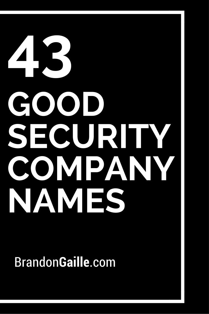45 Good Security Company Names
