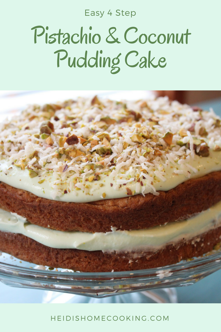 4 Step Creamy Pistachio And Coconut Pudding Cake Heidi S Home Cooking Recipe Coconut Pudding Pudding Cake Easter Recipes