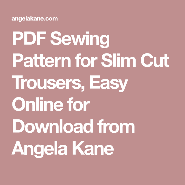 Pdf Sewing Pattern For Slim Cut Trousers Easy Online For Download