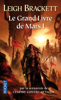 Le Grand Livre De Mars I Leigh Brackett Science Fiction