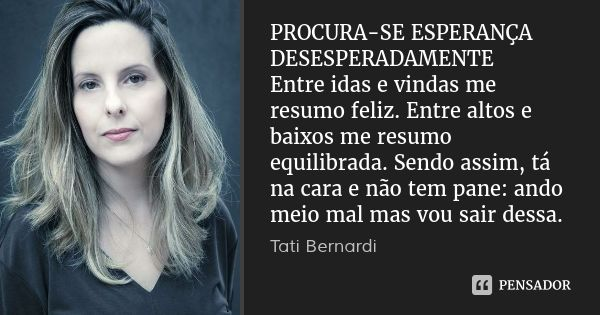 Tati Bernardi Sobre Ela Tãoeu Pinterest Frases Quotes E Words