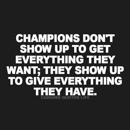 #champions #winners #love #bestoftheday #quotes # ...