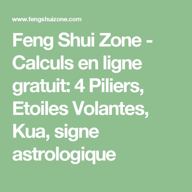 Feng Shui Zone - Calculs en ligne gratuit: 4 Piliers, Etoiles ...