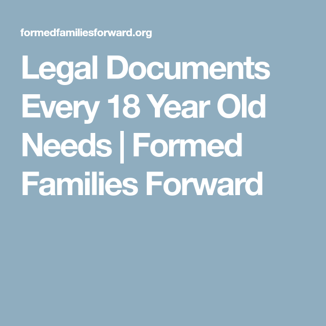 Legal Documents Every  Year Old Needs  Formed Families Forward