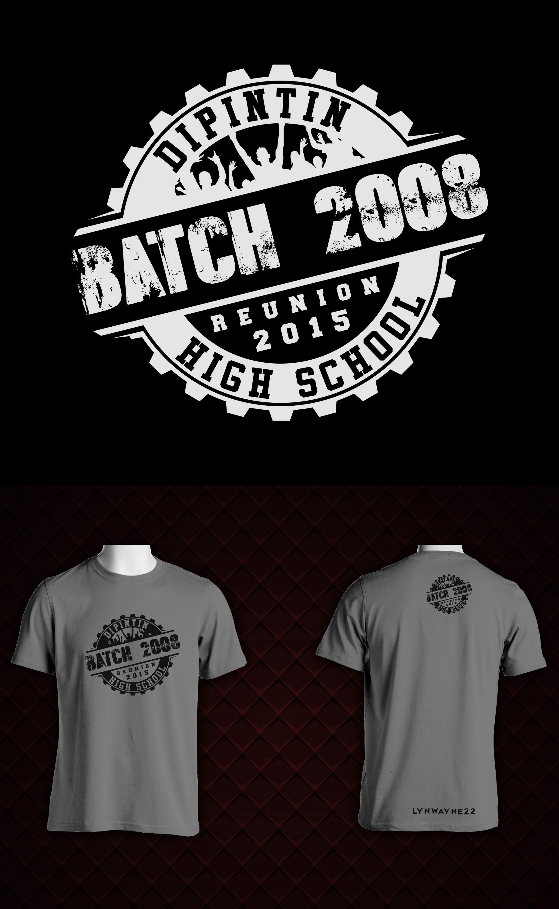 High School Class Batch Reunion Tshirt Design. | CKC shirt ...