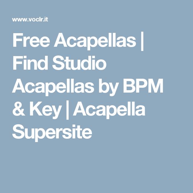Free Acapellas | Find Studio Acapellas by BPM & Key