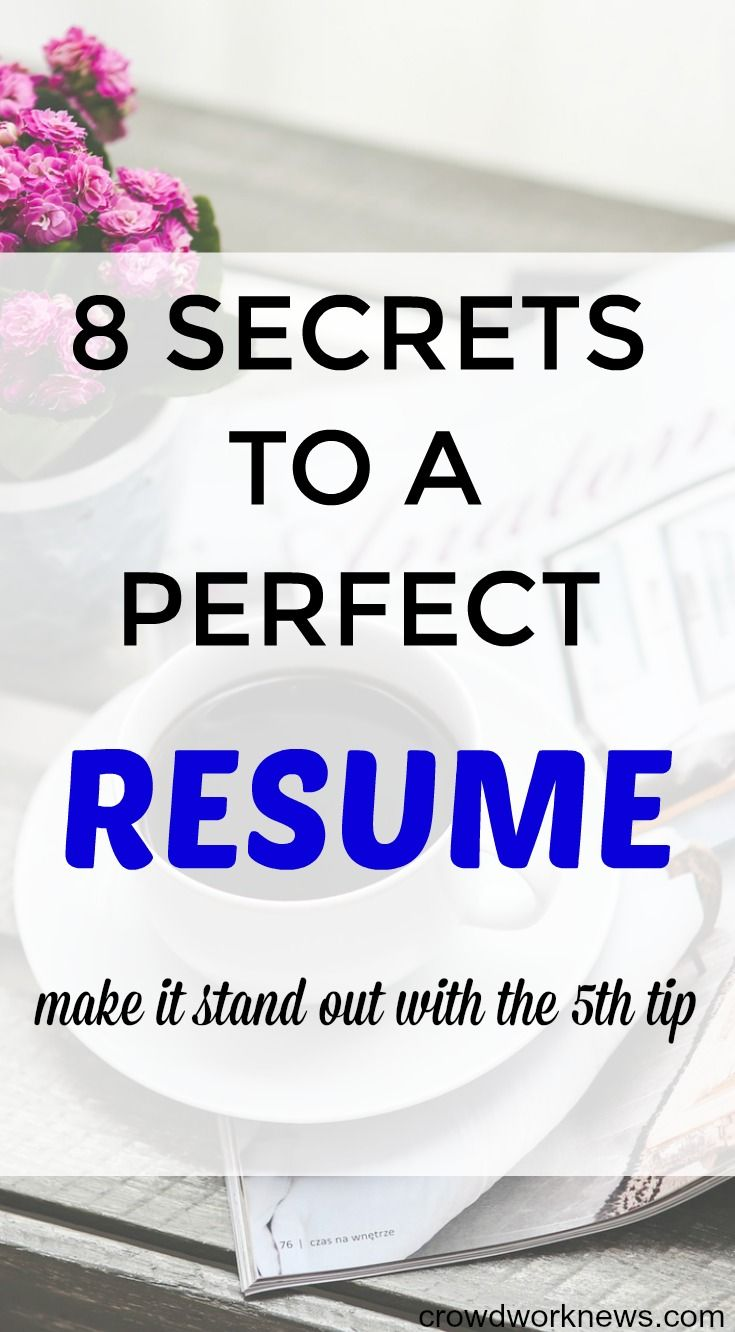 8 Secrets to a Perfect Resume | Blogging, Career and Perfect resume