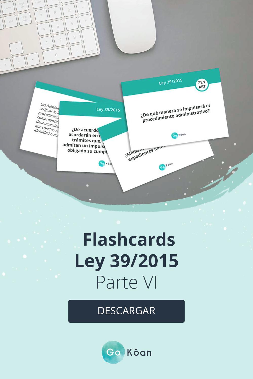 Flashcards Oposiciones Ley 39 2015 Oposiciones Educacion Oposicion Memorización