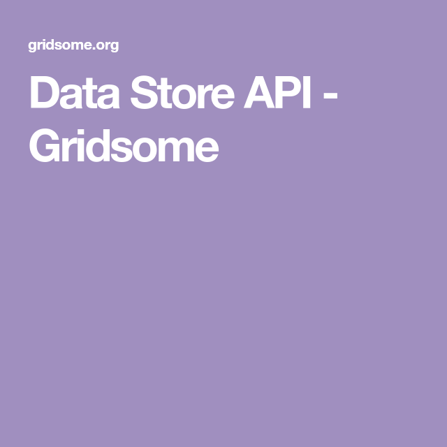 Data Store API - Gridsome | Tech Web in 2019 | Store, Website
