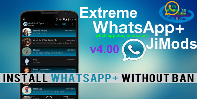 WhatsApp Plus JiMods Extreme v4.00 APK Download Android