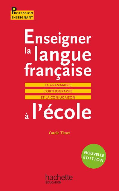 Enseigner La Langue Francaise A L Ecole La Grammaire L