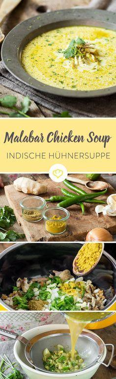 Indische Hühnersuppe - ein Gruß aus dem fernen Malabar
