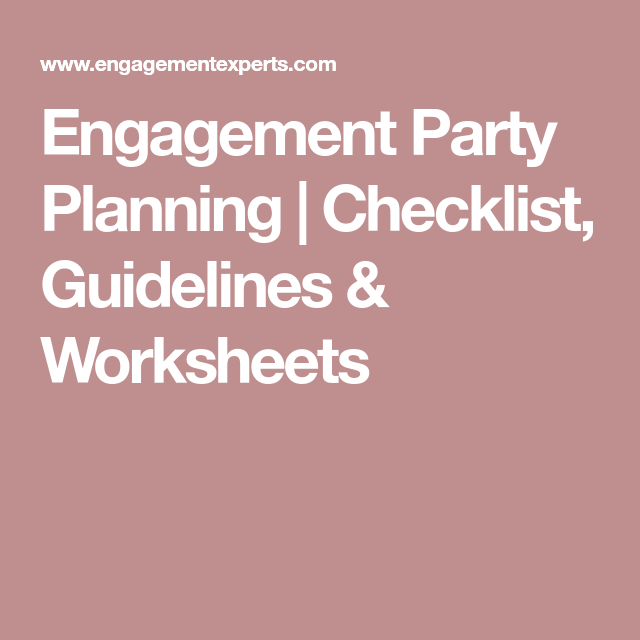 Engagement Party Planning Checklist Guidelines Worksheets