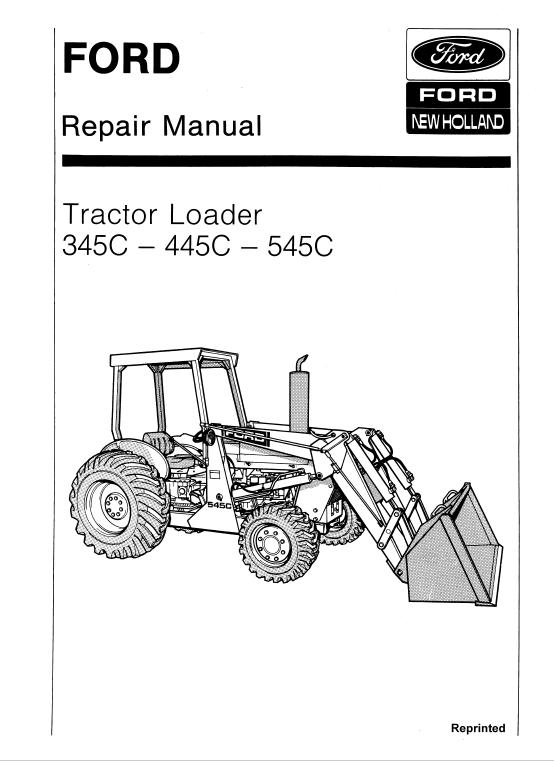 Ford 345c 445c 545c Backhoe Loader Tractor Service Manual Repair Manuals Backhoe Tractors