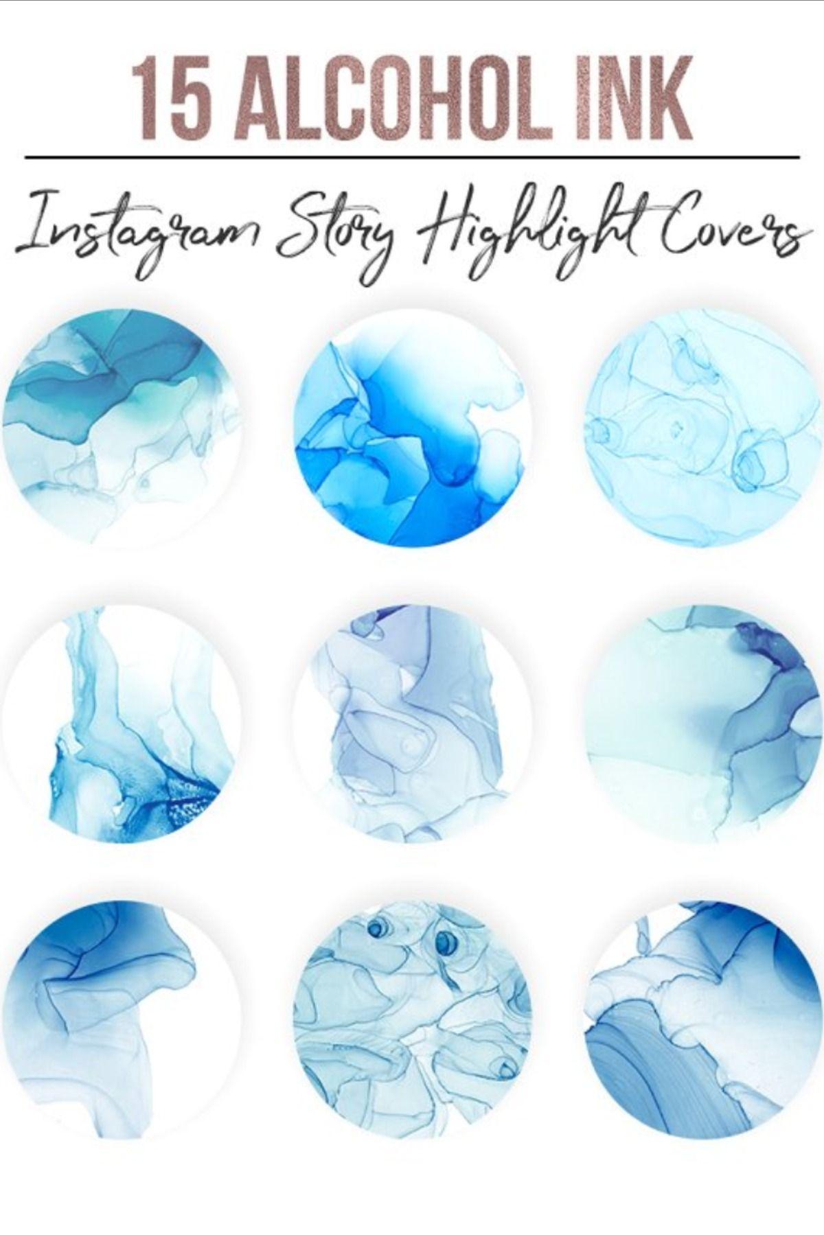 Alcohol Ink Instagram Highlights в 2020 г Голубые