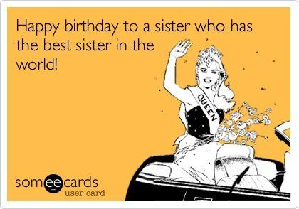 A Birthday greeting from my sister!