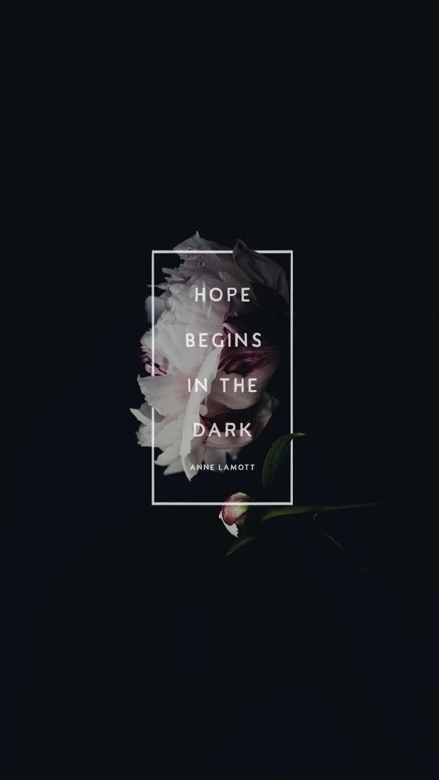 """Hope Begins In The Dark"" Quote Wallpaper IPhone Quote"