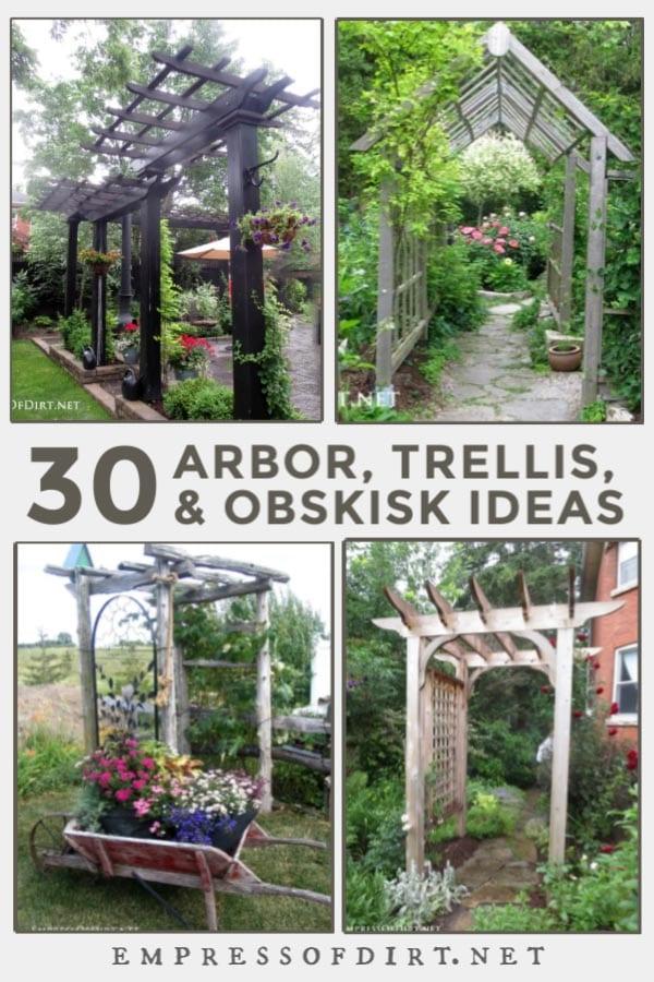 30 Arbor Trellis Obelisk Ideas For Home Gardens Empress Of Dirt In 2020 Garden Gate Design Garden Trellis Arbors Trellis