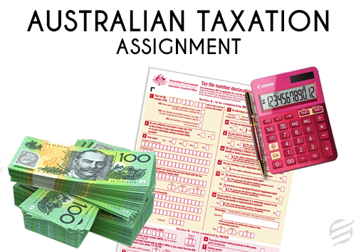 Australian Taxation Assignment Help & Writing Service in