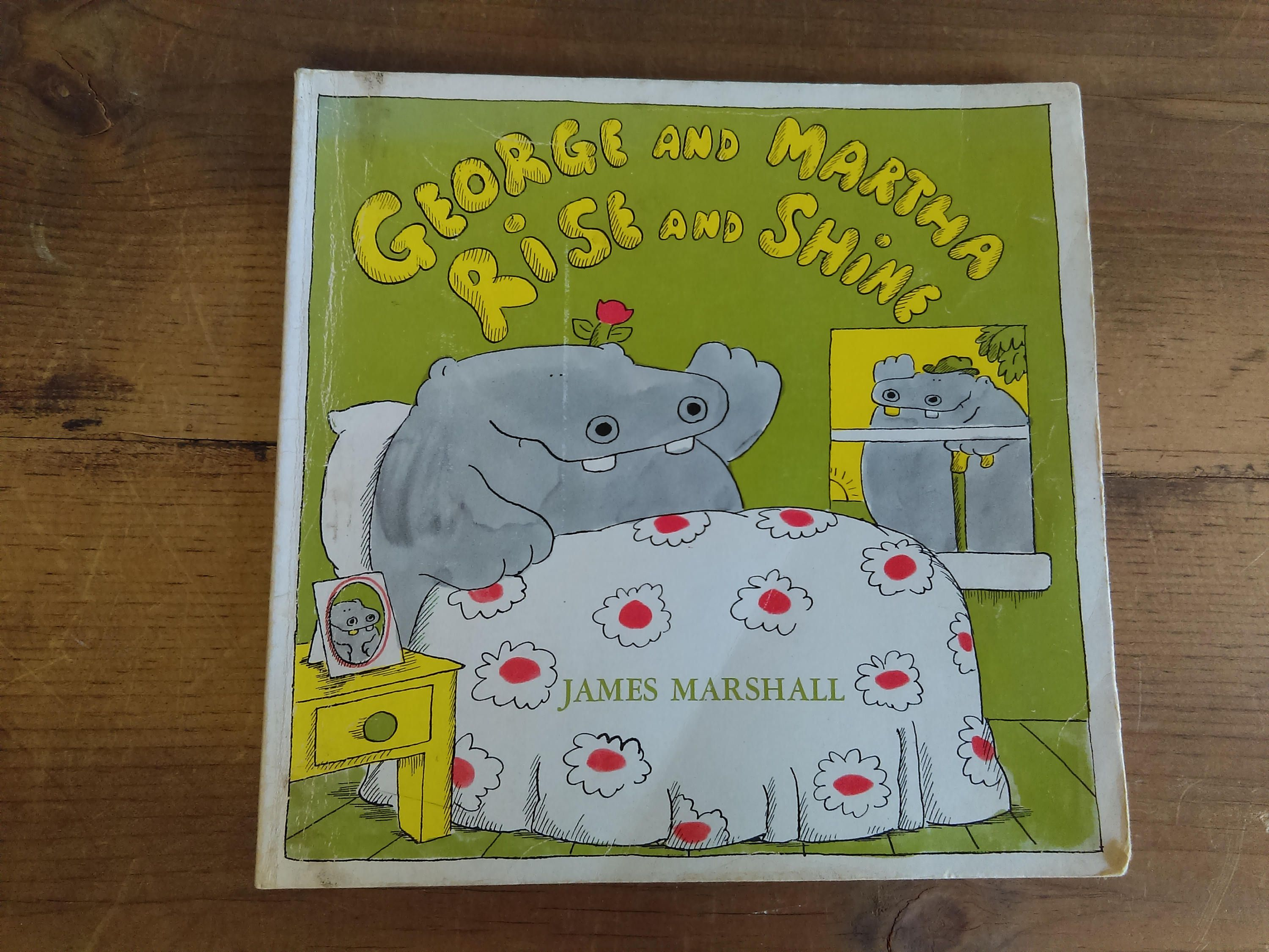 George And Martha Rise And Shine By James Marshall By