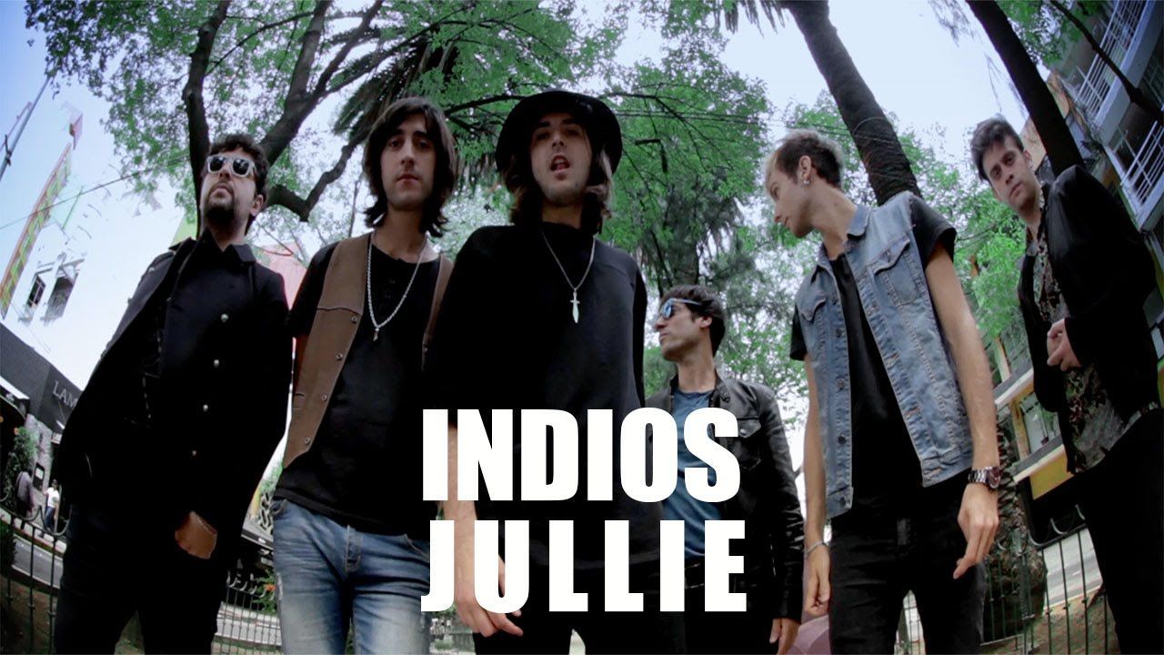 Indios - Jullie (video oficial)