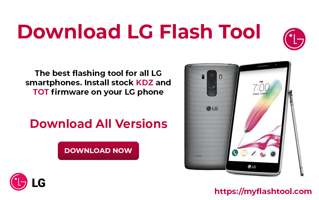 The LG flash tool is the best ROM flash tool supported for