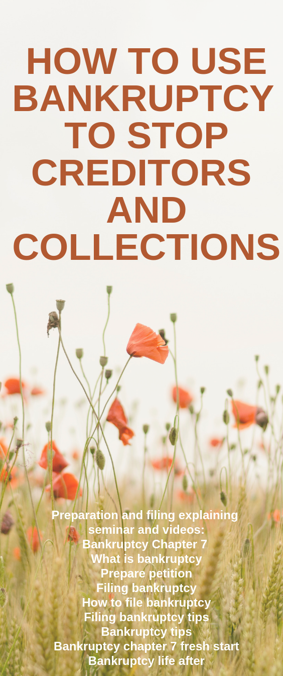 How bankruptcy can stop creditors and collections? What is