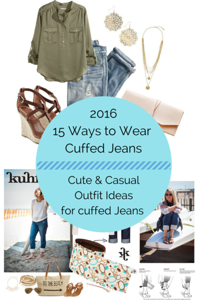 15 Ways to Wear Cuffed Jeans. 15 Ways to Wear Cuffed Jeans. Cute & Casual Outfit Ideas for Cuffed Jeans. 2016 Fashion trends for your cuffed jeans.