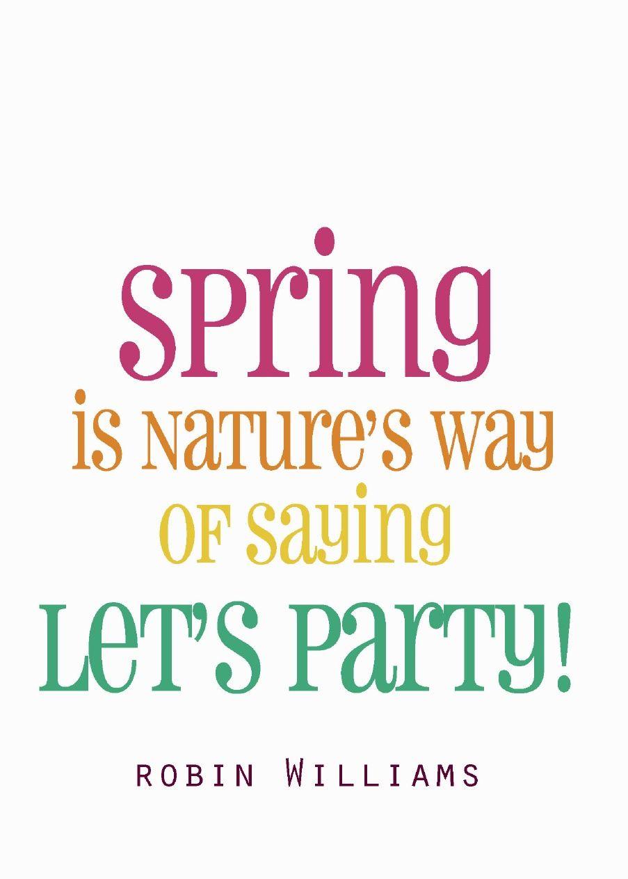 60 Spring Time Free Printables Craftionary Spring Quotes Spring Printables Spring Has Sprung