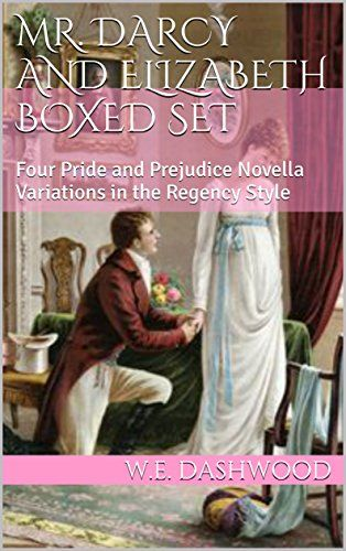 Mr darcy and elizabeth boxed set four pride and prejudice novella mr darcy and elizabeth boxed set four pride and prejudice novella variations the fandeluxe Choice Image