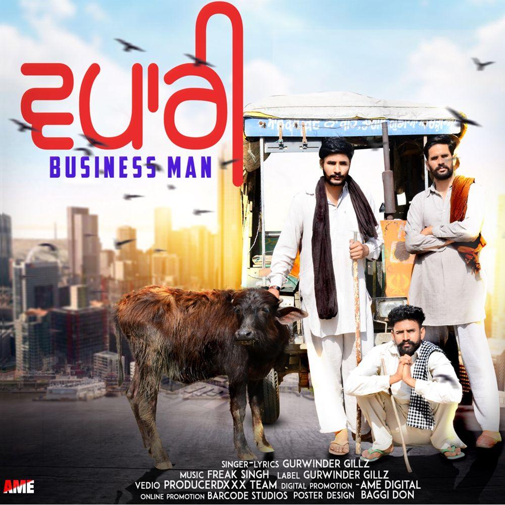 Business Man By Gurwinder Gillz Mp3 Punjabi Song Download And Listen Business Man Man Geek Life