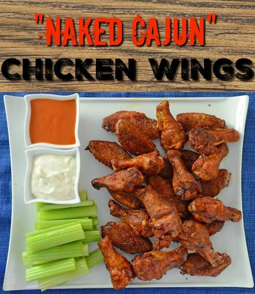 Naked Cajun Chicken Wings - These wings are kind of like Memphis Style Dry Rub Ribs - no sauce but tons of flavor.